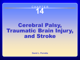 14 Cerebral Palsy, Traumatic Brain Injury, and Stroke