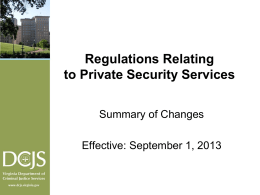 Regulations Relating to Private Security Services Summary of Changes Effective: September 1, 2013