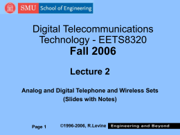 Fall 2006 Digital Telecommunications Technology - EETS8320 Lecture 2