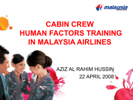 CABIN CREW HUMAN FACTORS TRAINING IN MALAYSIA AIRLINES AZIZ AL RAHIM HUSSIN