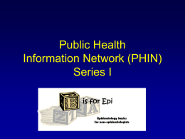 Public Health Information Network (PHIN) Series I is for Epi