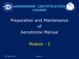 Preparation and Maintenance of Aerodrome Manual Module - 5