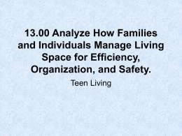 13.00 Analyze How Families and Individuals Manage Living Space for Efficiency,