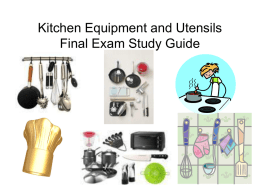 Kitchen Equipment and Utensils Final Exam Study Guide