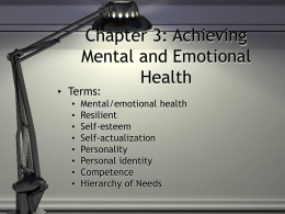 Chapter 3: Achieving Mental and Emotional Health • Terms: