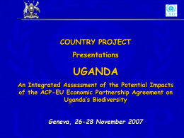 UGANDA COUNTRY PROJECT Presentations