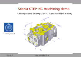 Scania STEP-NC machining demo 2008-03-12