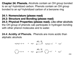 Chapter 24: Phenols. to an sp bonded to an sp