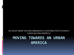 MOVING TOWARDS AN URBAN AMERICA CAROLINA AND AMERICA?