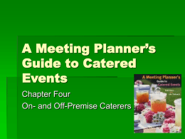 A Meeting Planner's Guide to Catered Events Chapter Four