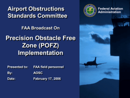 Precision Obstacle Free Zone (POFZ) Implementation Airport Obstructions