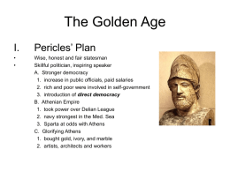 The Golden Age Pericles' Plan I.