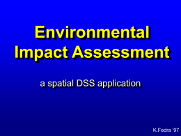 Environmental Impact Assessment a spatial DSS application K.Fedra '97