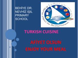 AFİYET OLSUN ENJOY YOUR MEAL TURKISH CUISINE BEHİYE DR.