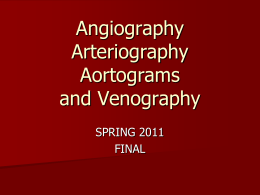 Angiography Arteriography Aortograms and Venography