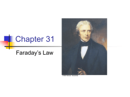 Chapter 31 Faraday's Law