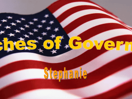 Three Branches of Government Stephanie Fitts
