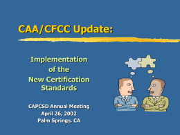 CAA/CFCC Update: Implementation of the New Certification