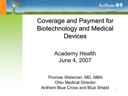 Coverage and Payment for Biotechnology and Medical Devices Academy Health