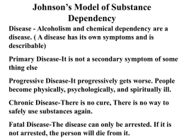Johnson's Model of Substance Dependency