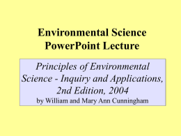 Environmental Science PowerPoint Lecture Principles of Environmental Science - Inquiry and Applications,