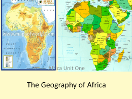 The Geography of Africa Africa Unit One