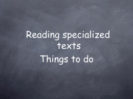 Reading specialized texts Things to do
