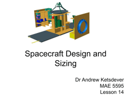 Spacecraft Design and Sizing Dr Andrew Ketsdever MAE 5595