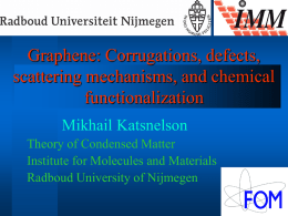 Graphene: Corrugations, defects, scattering mechanisms, and chemical functionalization Mikhail Katsnelson