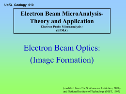Electron Beam Optics: (Image Formation) Electron Beam MicroAnalysis- Theory and Application