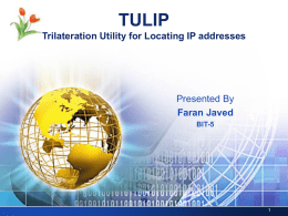 TULIP LOGO Trilateration Utility for Locating IP addresses Presented By