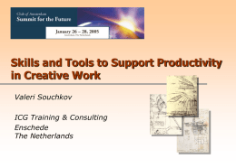 Skills and Tools to Support Productivity in Creative Work Valeri Souchkov