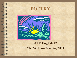 POETRY APE English 12 Mr. William Garcia, 2011