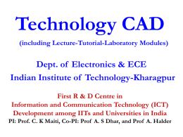 Technology CAD Dept. of  Electronics & ECE