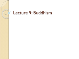 Lecture 9: Buddhism