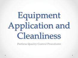 Equipment Application and Cleanliness Perform Quality Control Procedures