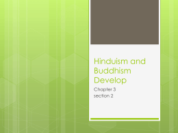 Hinduism and Buddhism Develop Chapter 3