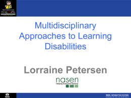 Lorraine Petersen Multidisciplinary Approaches to Learning Disabilities