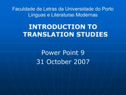 INTRODUCTION TO TRANSLATION STUDIES Power Point 9 31 October 2007