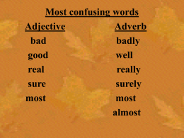 Most confusing words Adjective Adverb