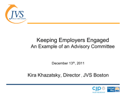 Keeping Employers Engaged An Example of an Advisory Committee Kira Khazatsky, Director