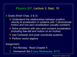 Physics 207, Lecture 3, Sept. 10