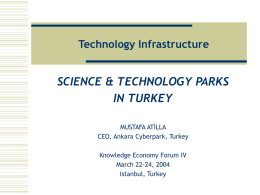 SCIENCE & TECHNOLOGY PARKS IN TURKEY Technology Infrastructure