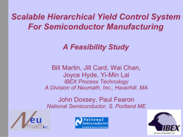 Scalable Hierarchical Yield Control System For Semiconductor Manufacturing A Feasibility Study