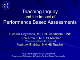 Teaching Inquiry Performance Based Assessments and the Impact of