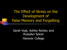 The Effect of Stress on the Development of False Memory and Forgetting