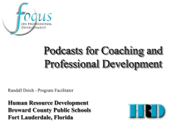 Podcasts for Coaching and Professional Development Human Resource Development Broward County Public Schools
