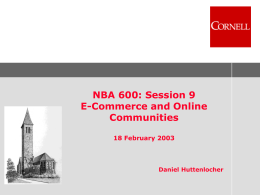 NBA 600: Session 9 E-Commerce and Online Communities 18 February 2003