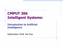 CMPUT 366 Intelligent Systems: Introduction to Artificial Intelligence