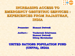 INCREASING ACCESS TO EMERGENCY OBSTETRIC SERVICES : EXPERIENCES FROM RAJASTHAN, INDIA